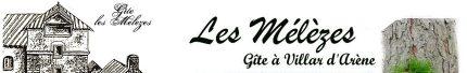 Les Mélèzes, Gîte-Hôtel à Villar d'Arène